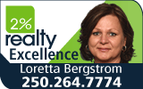2% Realty Excellence - Loretta Bergstrom - 250.264.7774 - loretta.bergstrom.2percentrealty.ca