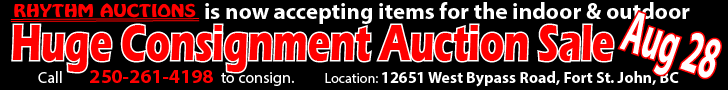 Indoor And Outdoor Consignment Auction Fort St. John, BC - Aug 28, 2019